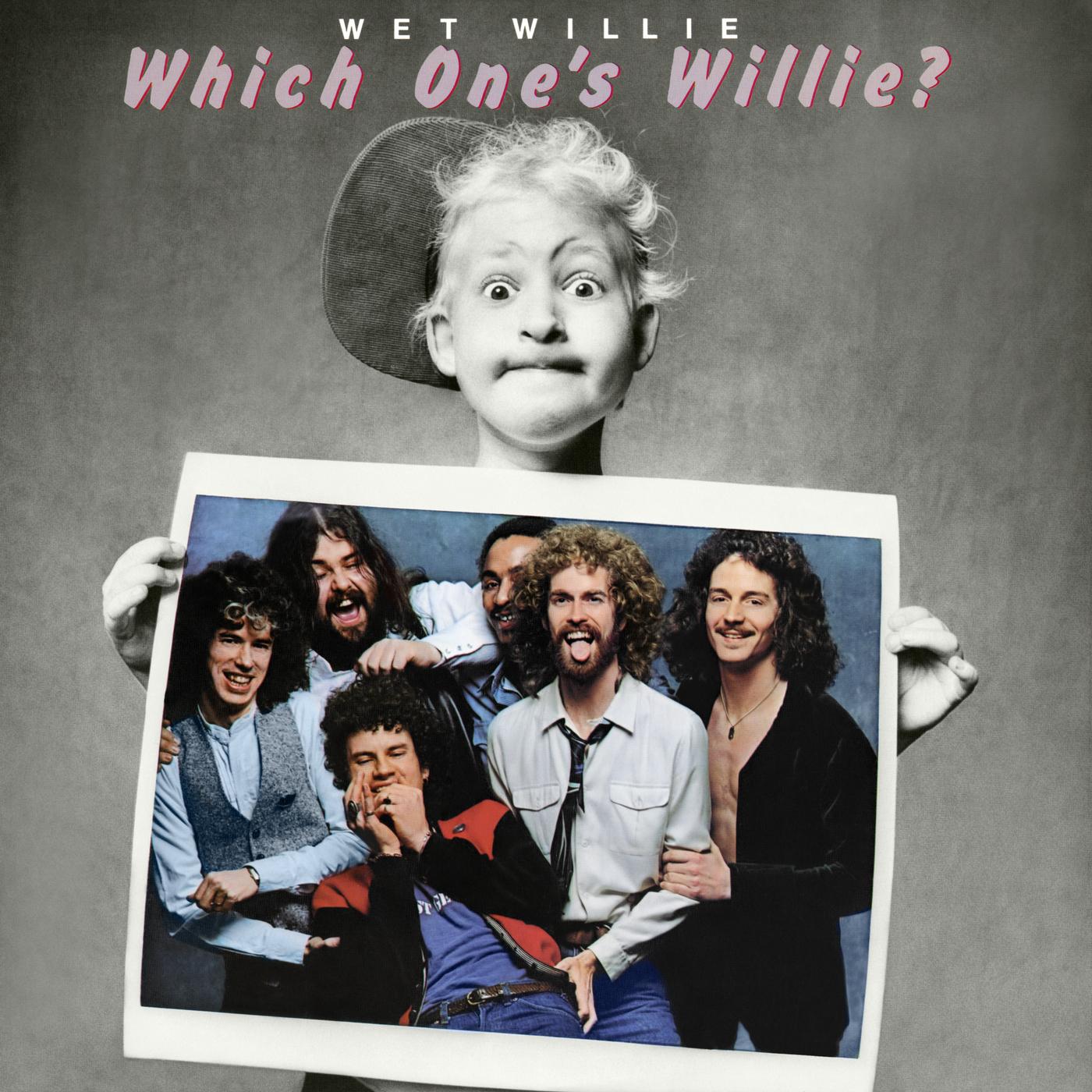 Which One's Willie? - Wet Willie