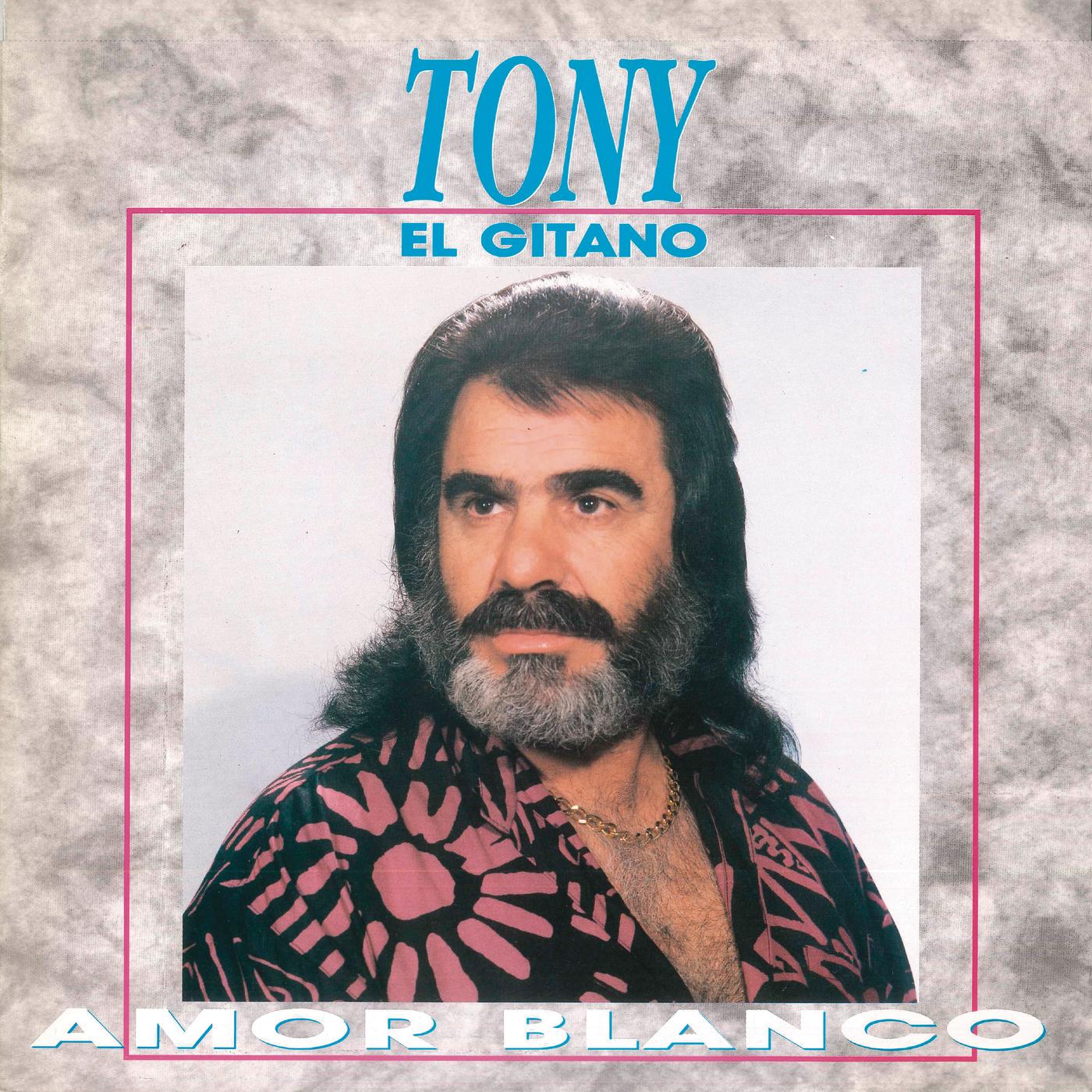 Amor Blanco (Remasterizado) - Tony El Gitano