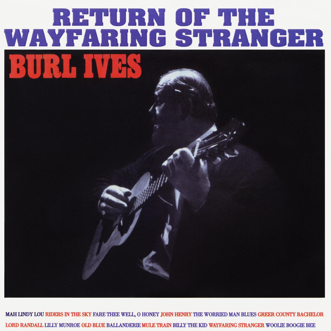 Return of the Wayfaring Stranger (Expanded Edition) - Burl Ives