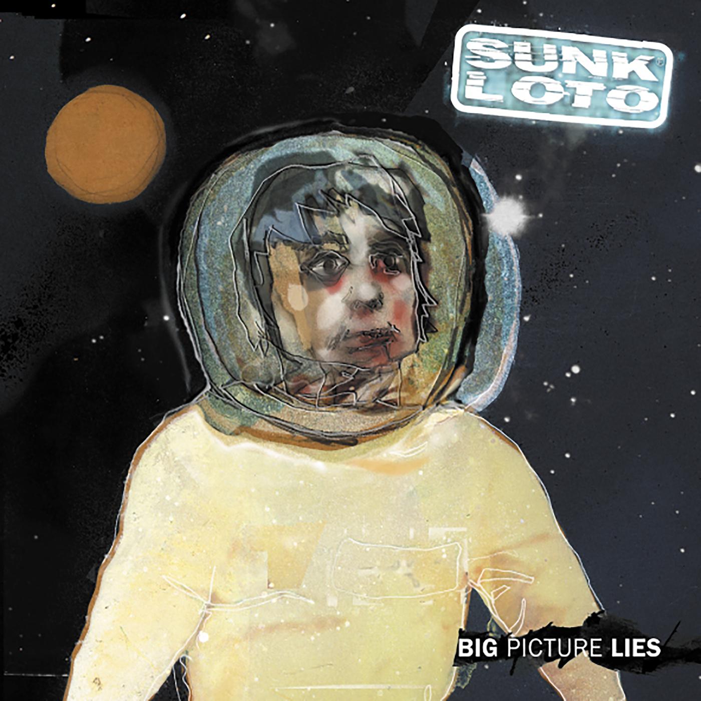 Big Picture Lies - Sunk Loto