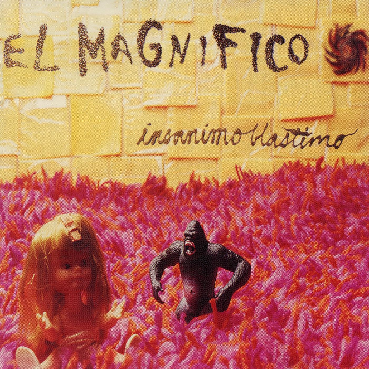 Insanimo Blastimo - El Magnifico