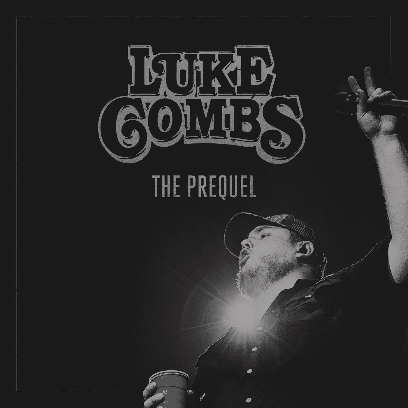 The Prequel - EP - Luke Combs
