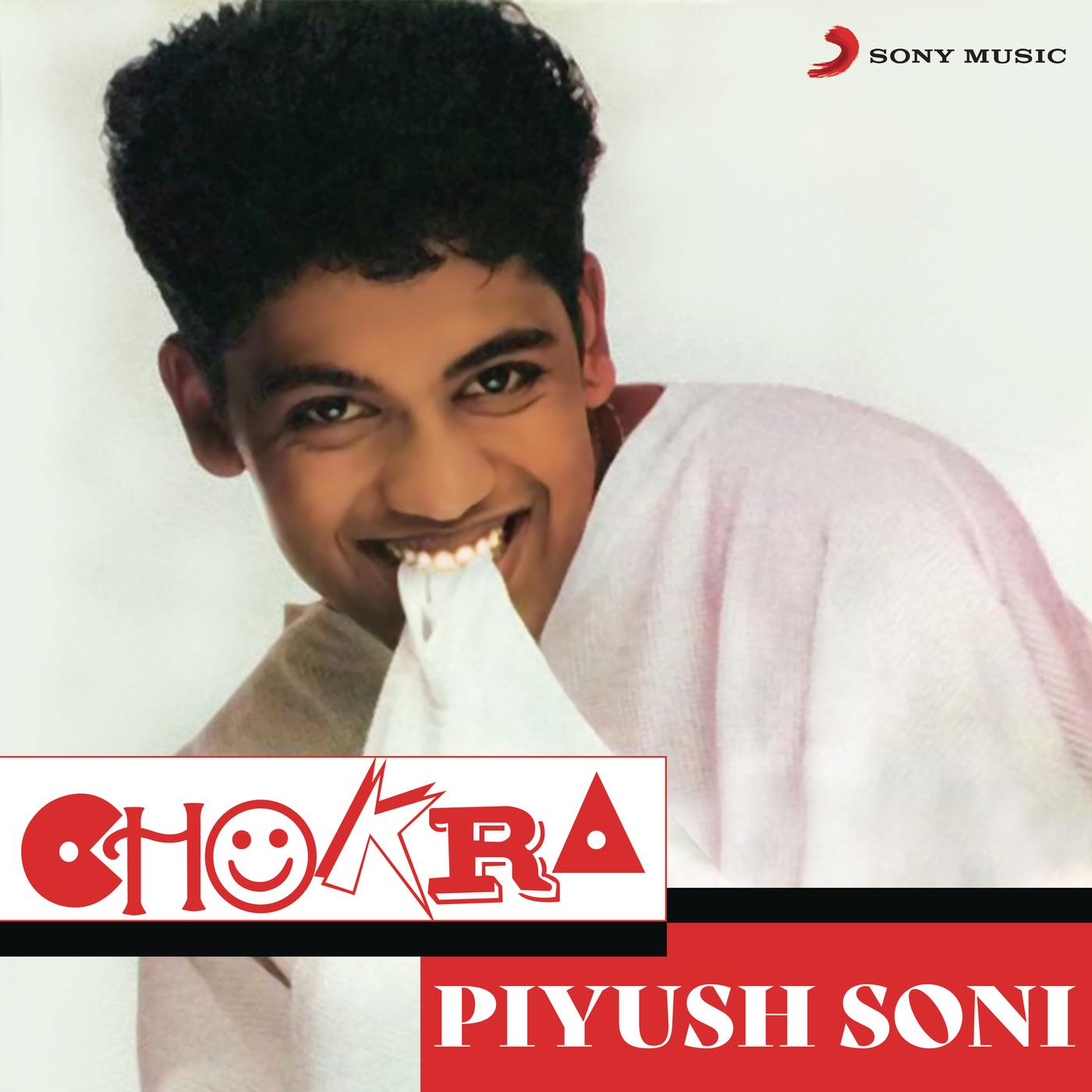Chokra - Piyush Soni