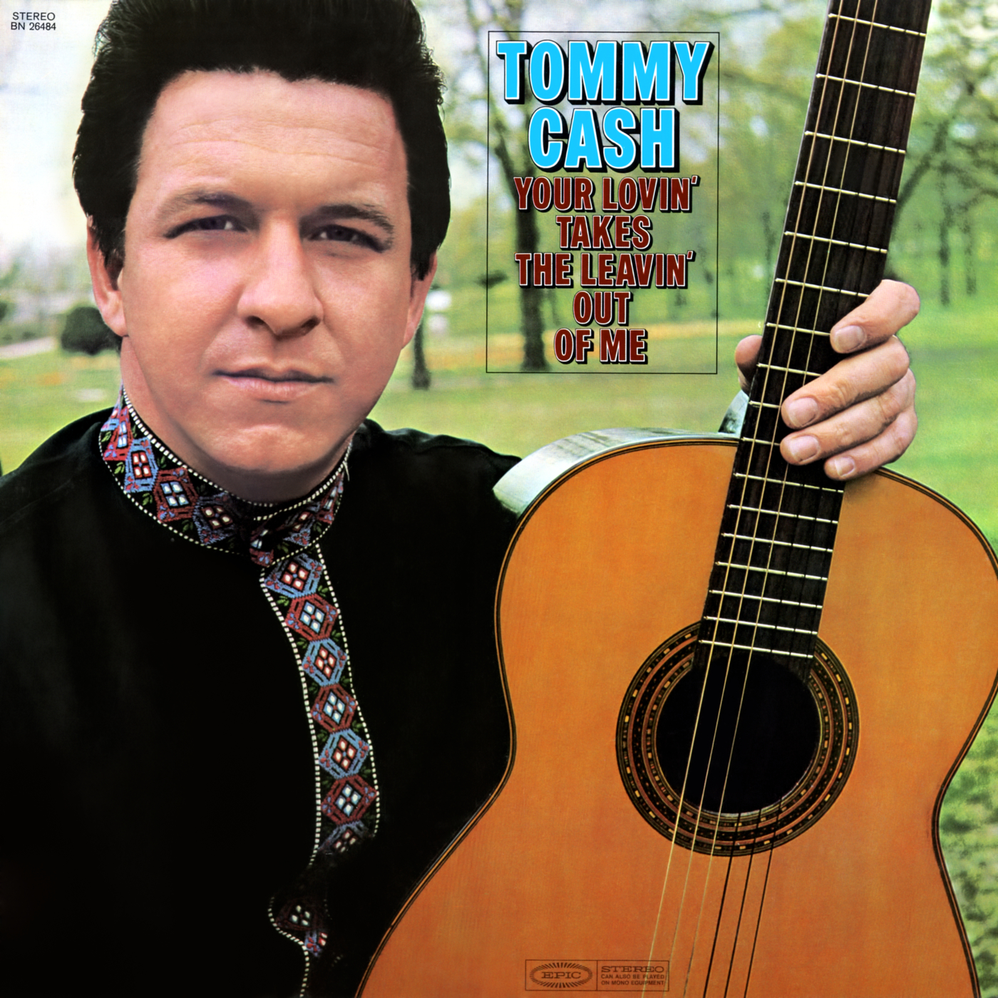 Your Lovin' Takes the Leavin' Out of Me - Tommy Cash