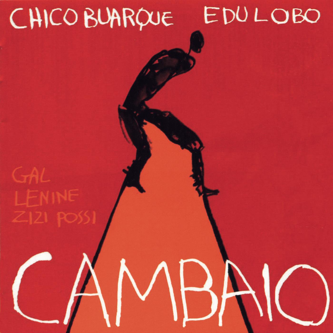 Cambaio - Chico Buarque