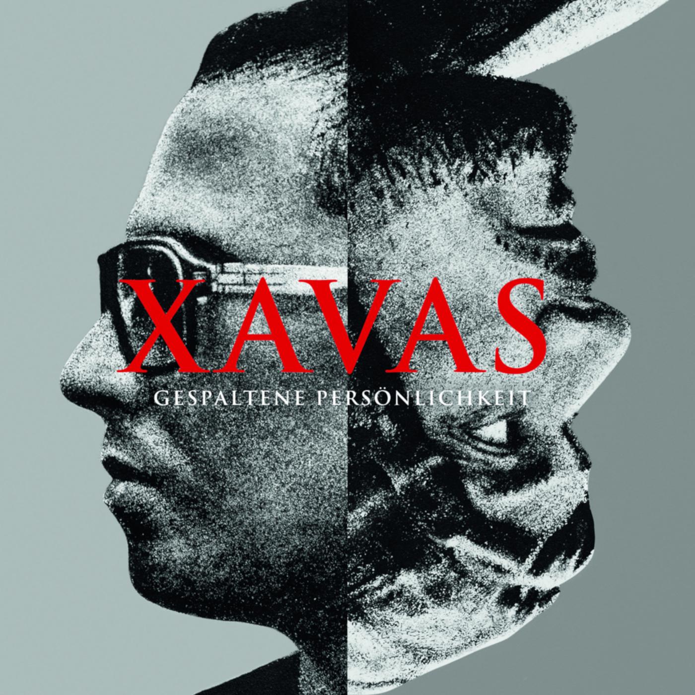 Gespaltene Persönlichkeit - XAVAS