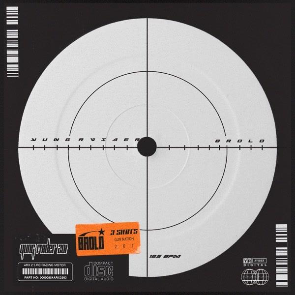 Brolo (Single) - YUNG RVIDER