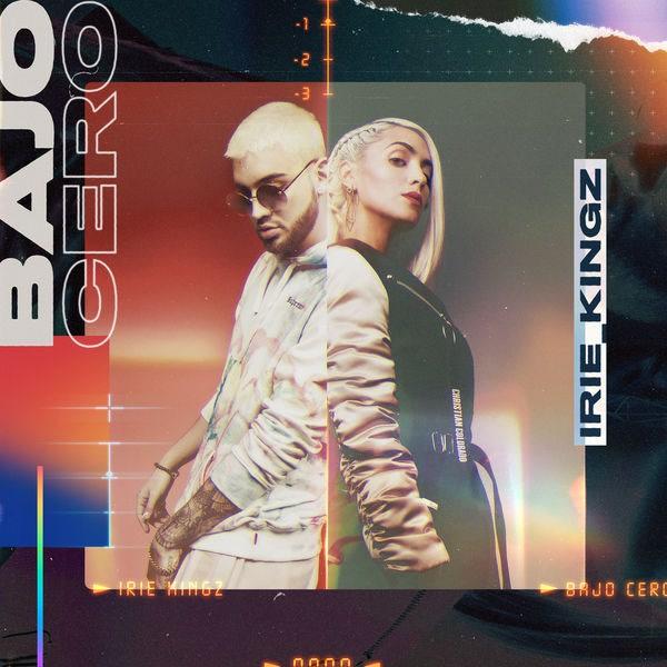 Bajo Cero (Single) - Irie Kingz
