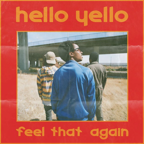 Feel That Again (Single) - Hello Yello