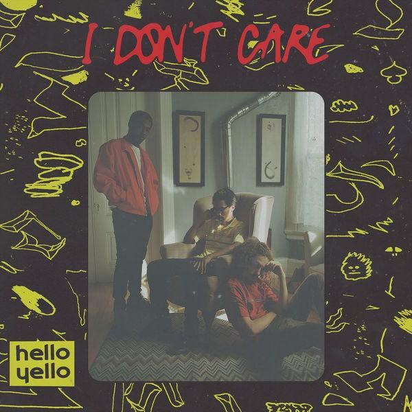 I Don't Care (Single) - Hello Yello