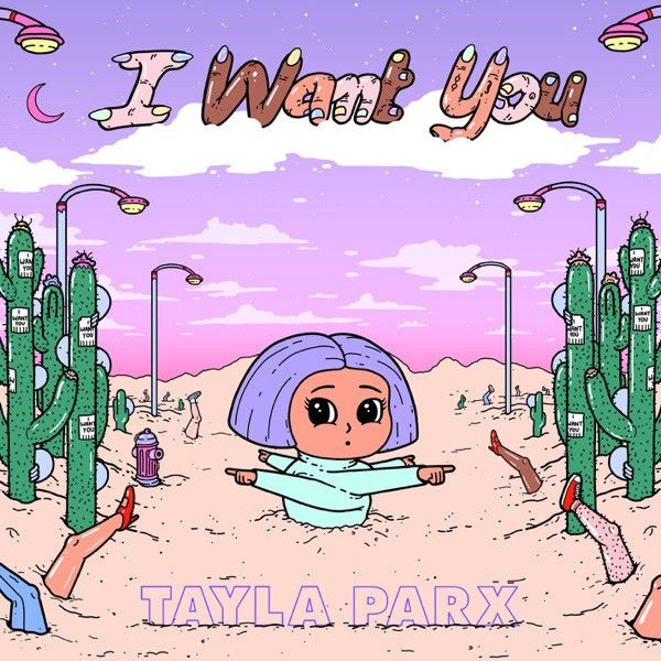 I Want You (Single) - Tayla Parx