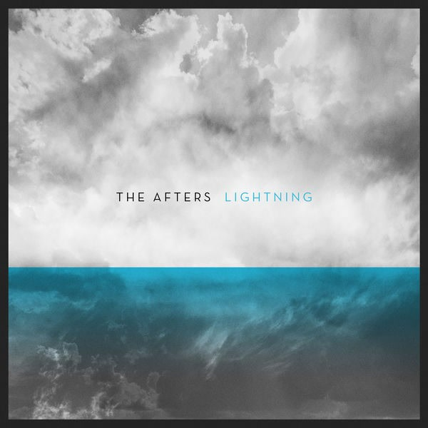 Lightning (Single) - The Afters