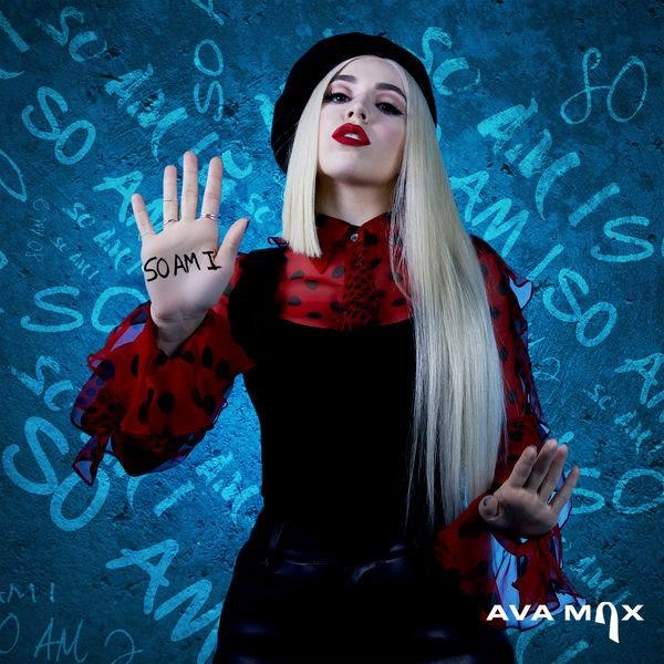 So Am I (Single) - Ava Max
