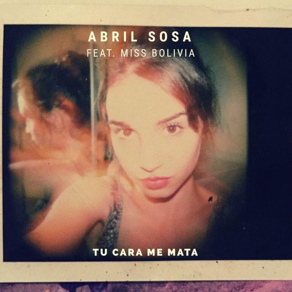 Tu Cara Me Mata (Single) - Abril Sosa