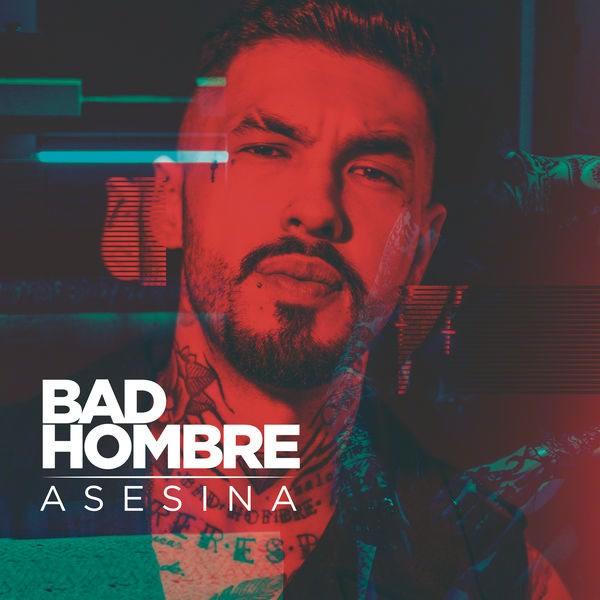 Asesina (Single) - Bad Hombre