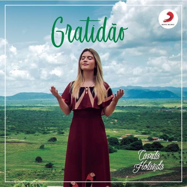 Gratidão (Single) - Camila Holanda