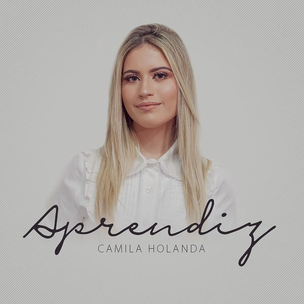 Aprendiz (Single) - Camila Holanda