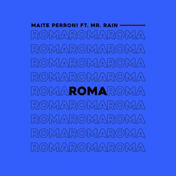 Roma (Single) - Maite Perroni