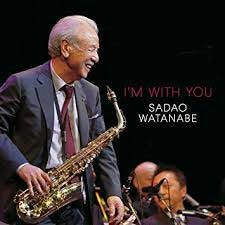 I'm with You - Sadao Watanabe
