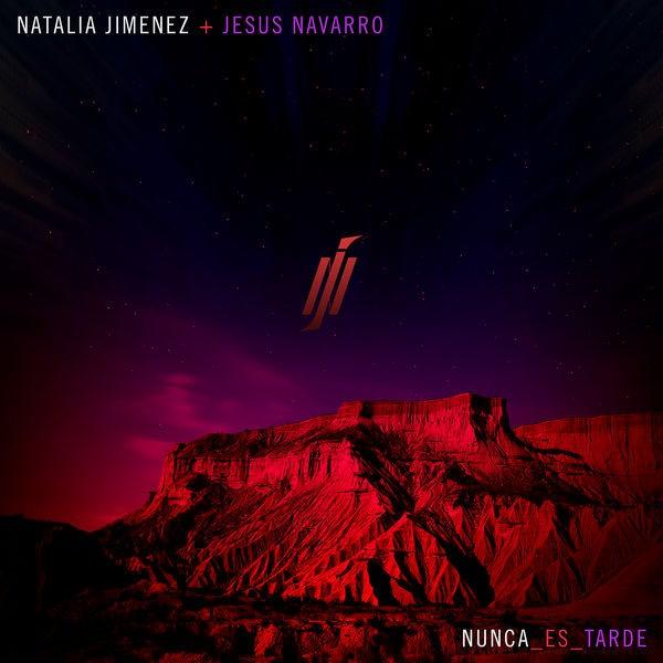 Nunca Es Tarde (Single) - Natalia Jiménez