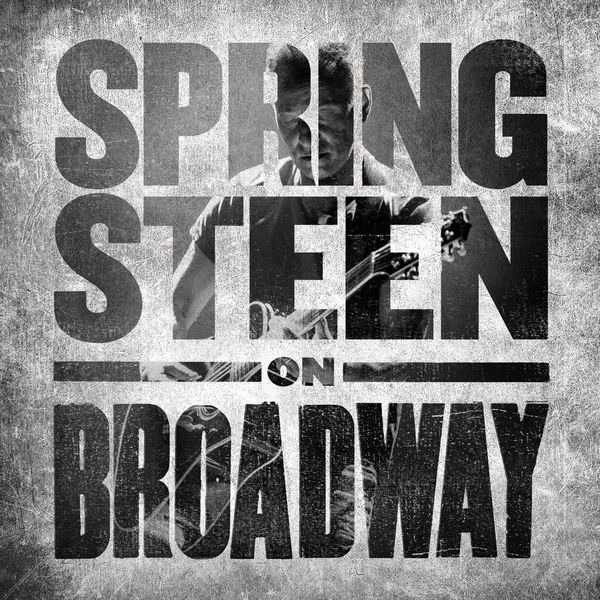 Land Of Hope And Dreams (Springsteen On Broadway) - Bruce Springsteen