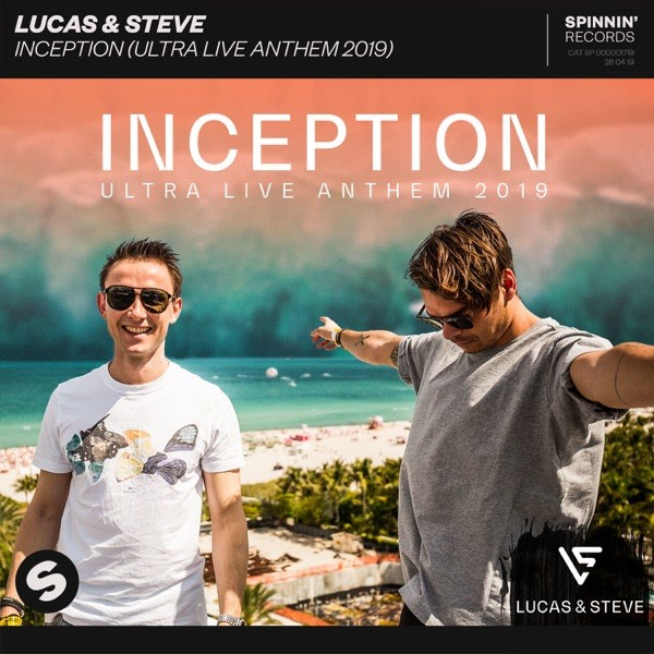 Inception (Ultra Live Anthem 2019) - Lucas & Steve
