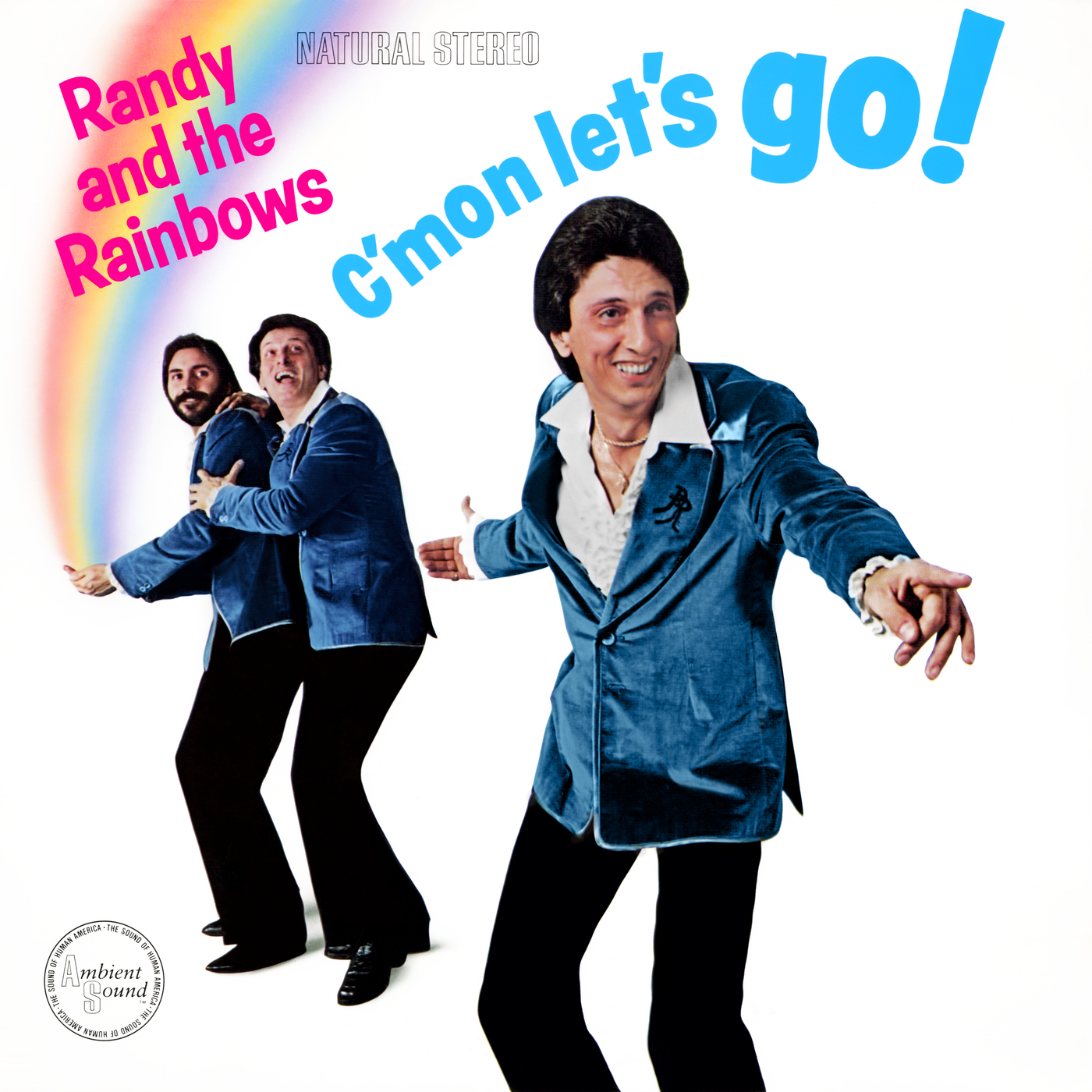 C'mon Let's Go! - Randy & The Rainbows