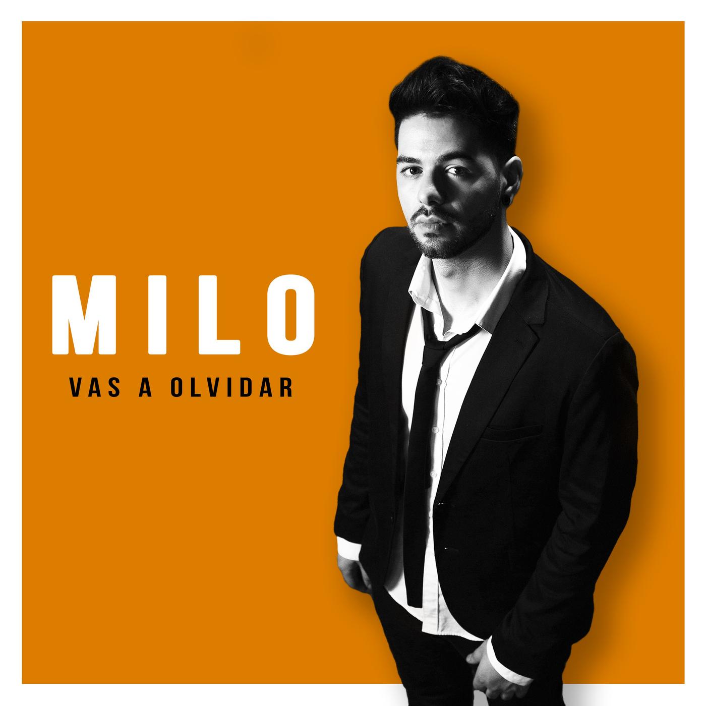 Vas a Olvidar - Milo