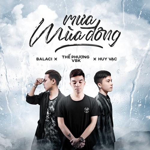 Mưa Mùa Đông (Single) - Thế Phương VBK - Huy Vạc - Balaci