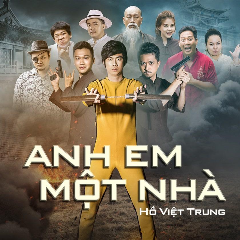 Anh Em Một Nhà (Giải Cứu Tiểu Thư OST) (Single) - Hồ Việt Trung