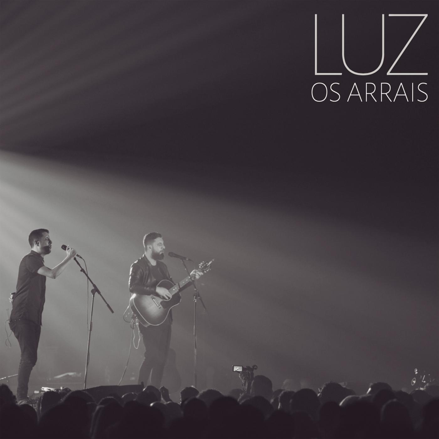 Luz (Ao Vivo) - Os Arrais