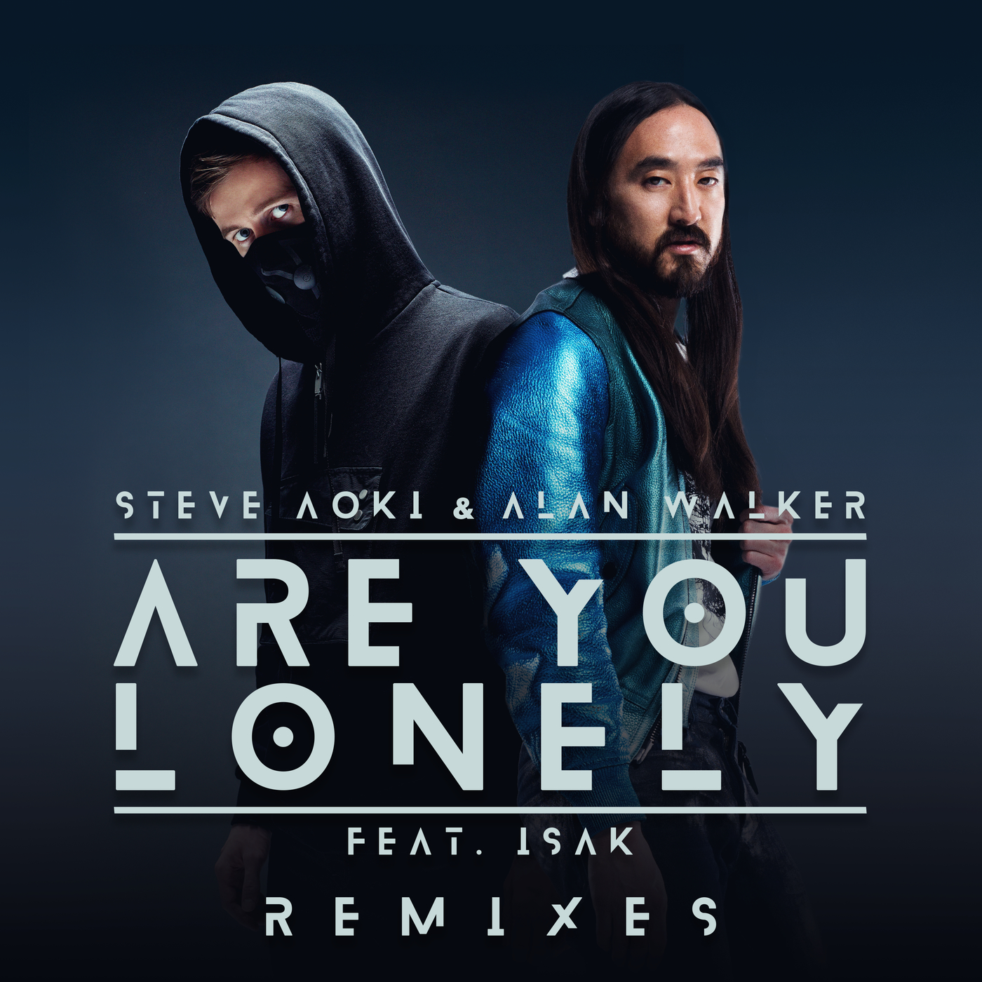Are You Lonely (Remixes) - Steve Aoki