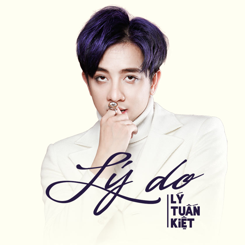Lý Do (Single) - Lý Tuấn Kiệt