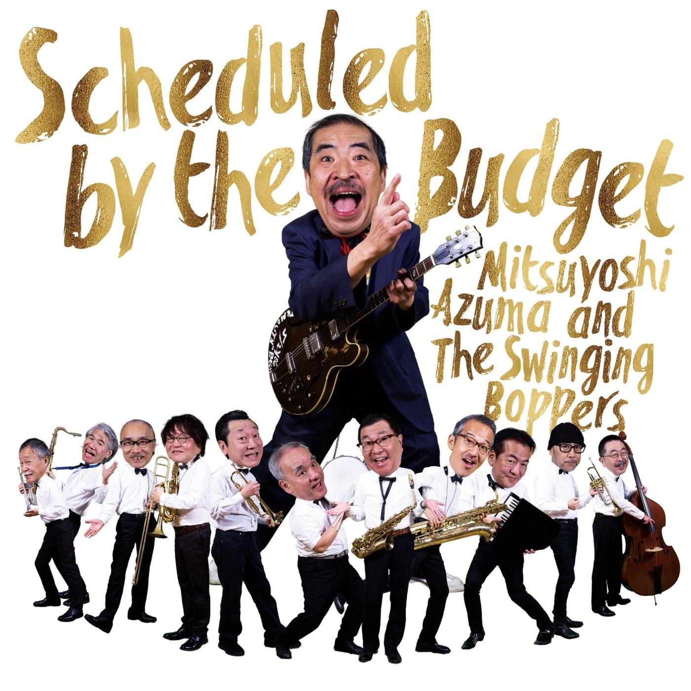 Scheduled by the Budget - Mitsuyoshi Azuma