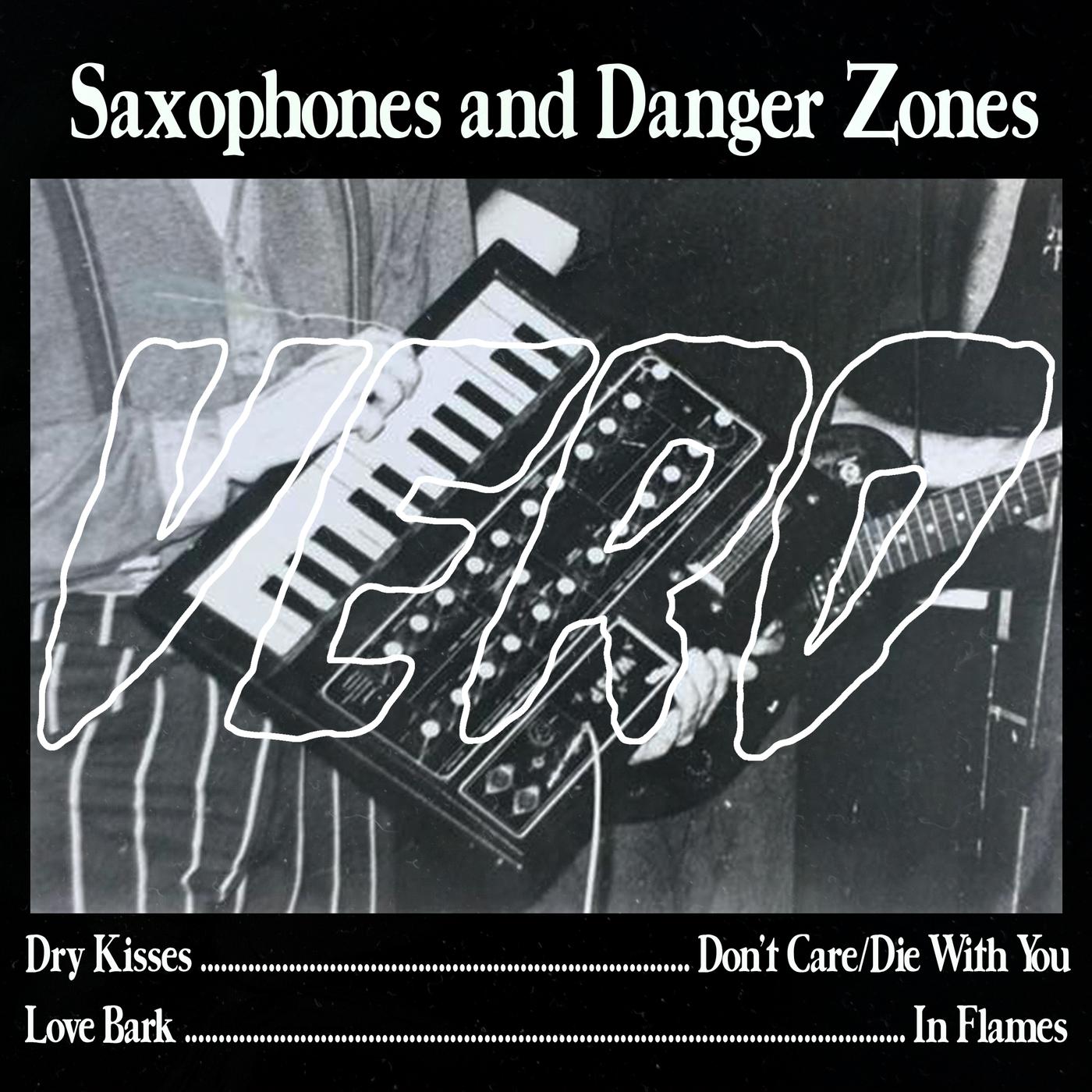 Saxophones and Danger Zones - VERO
