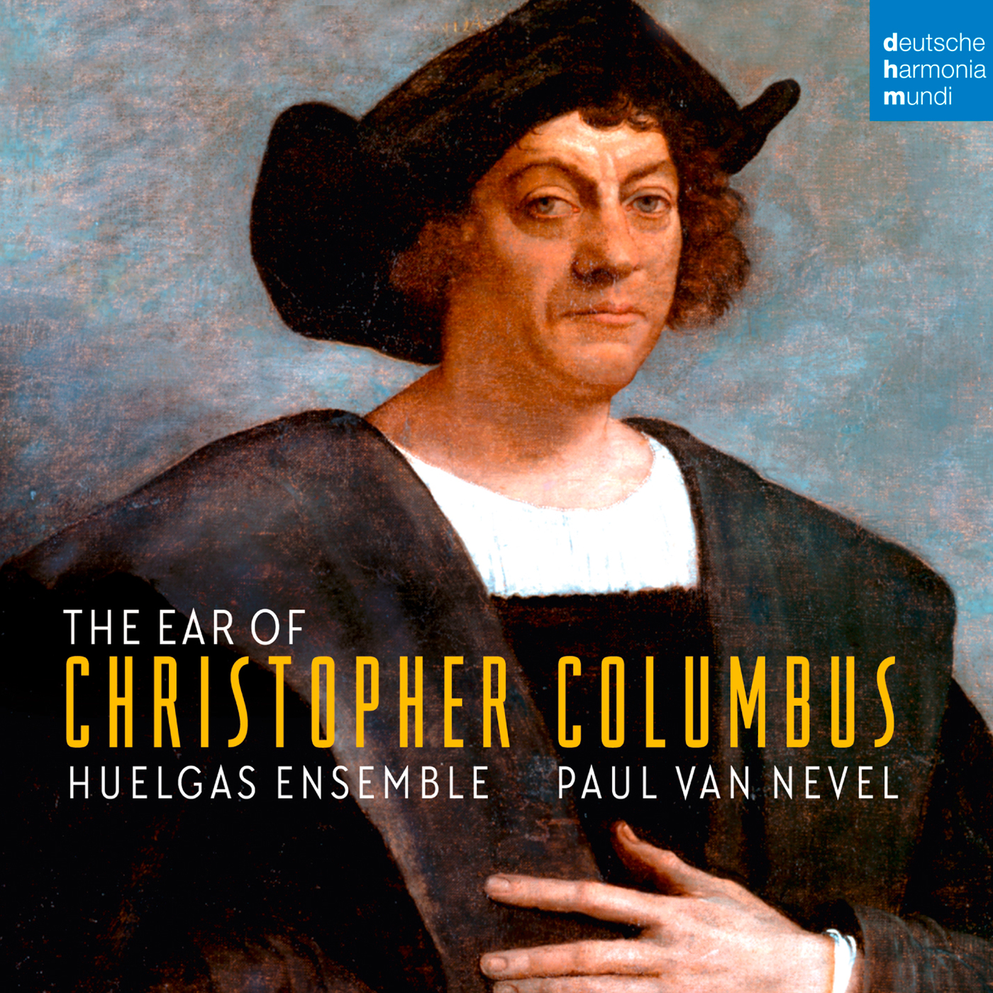 The Ear of Christopher Columbus - Huelgas Ensemble