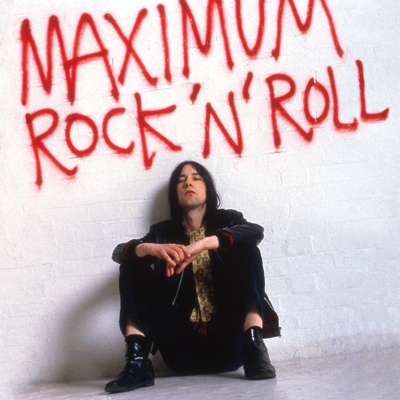 Maximum Rock 'n' Roll: The Singles (Remastered) - Primal Scream