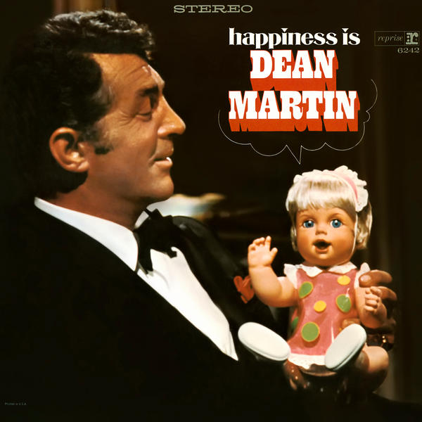Happiness Is Dean Martin - Dean Martin