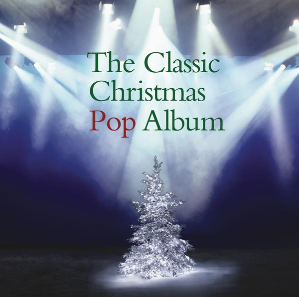 The Classic Christmas Pop Album -