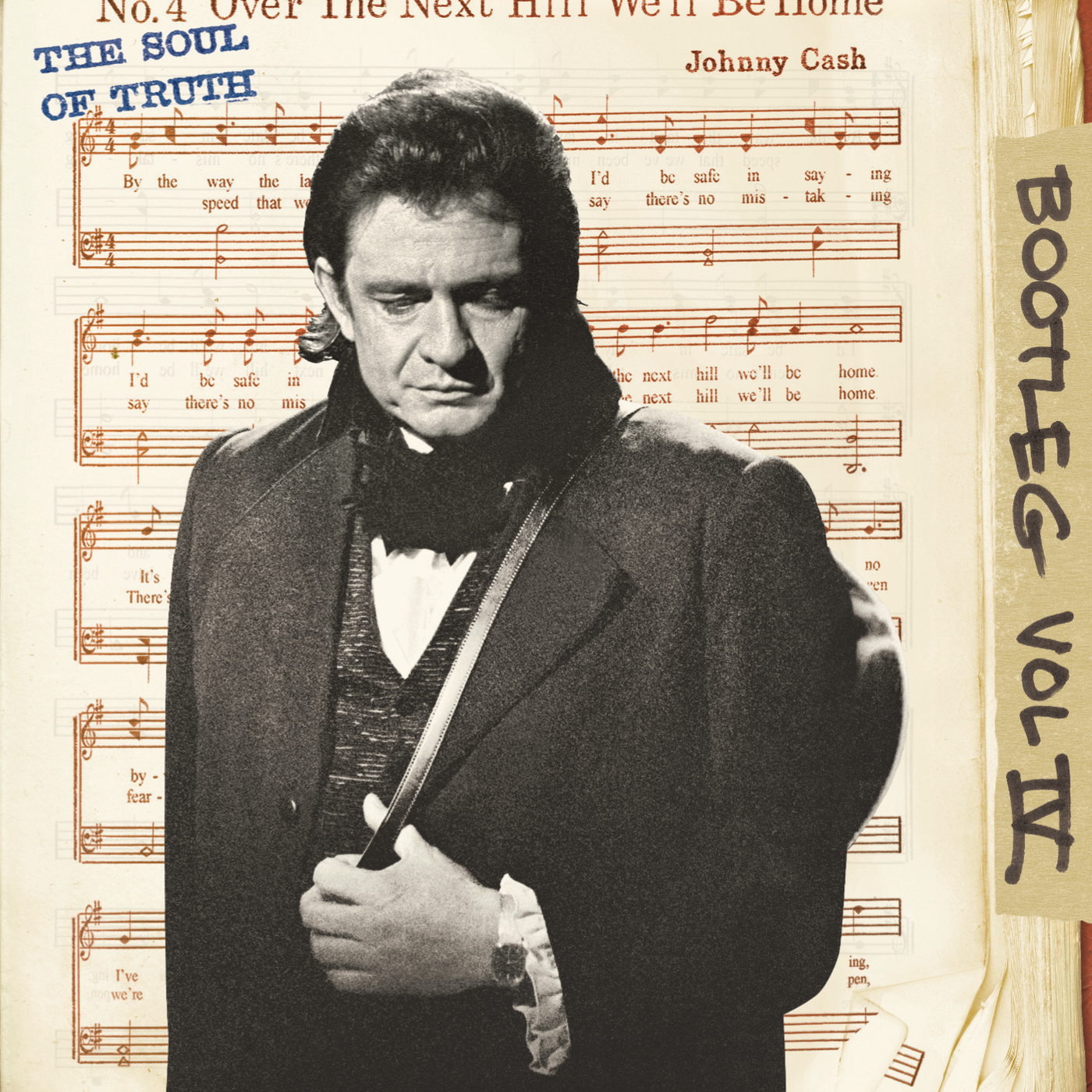 Bootleg Vol. IV: The Soul Of Truth - Johnny Cash