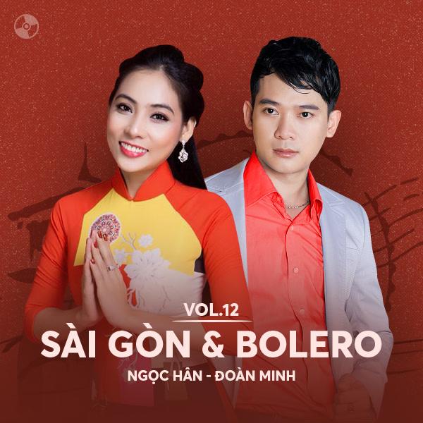 Sài Gòn & Bolero: Ngọc Hân, Đoàn Minh - Ngọc Hân - Đoàn Minh
