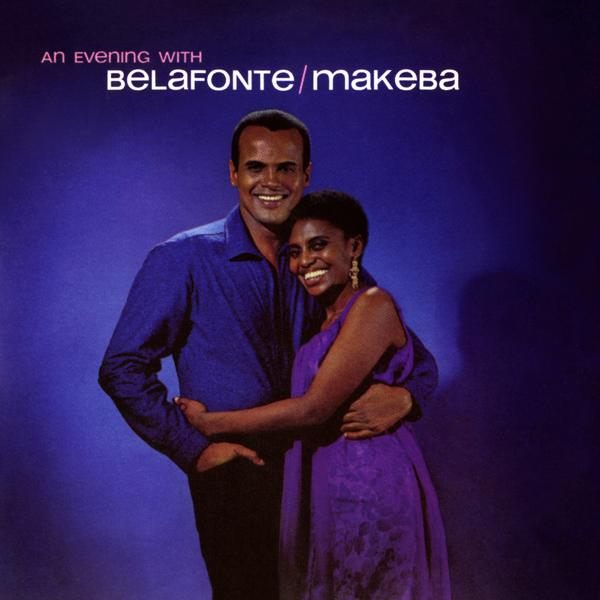 An Evening With Belafonte/Makeba - Harry Belafonte