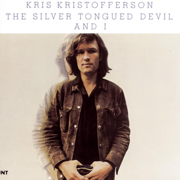 The Silver Tongued Devil and I - Kris Kristofferson