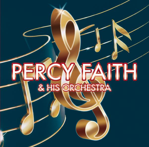 Percy Faith & His Orchestra - Percy Faith