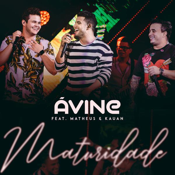 Maturidade (Single) - Avine Vinny