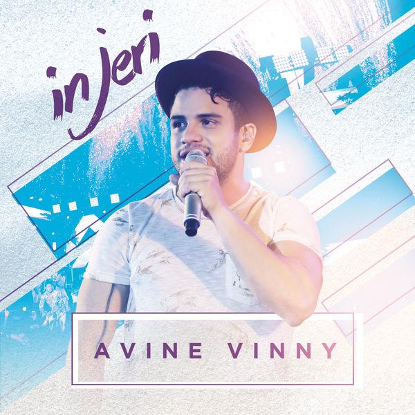 Eu Tô Limpando Você Da Minha Vida (In Jeri) - Avine Vinny