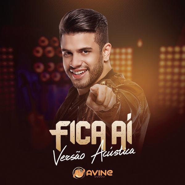 Fica Ái (Single) - Avine Vinny