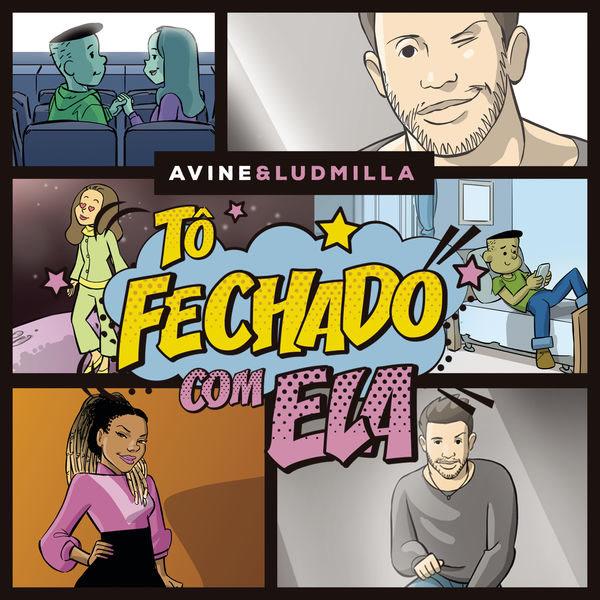 Tô Fechado Com Ela (Single) - Avine Vinny