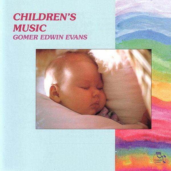 Children's Music - Gomer Edwin Evans