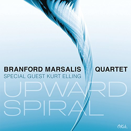 Upward Spiral - Branford Marsalis Quartet -  Kurt Elling